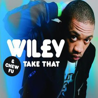 Take That (Wiley song) - Image: Wiley Take That single cover