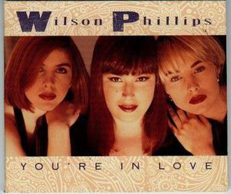 You're in Love (Wilson Phillips song) - Image: Youreinlove