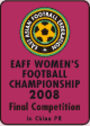 2008 EAFF Women's Football Championship - Image: 2008 EAFF Women's Football Championship