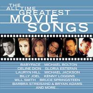 All Time Greatest Movie Songs - Image: All Time Greatest Movie Hits