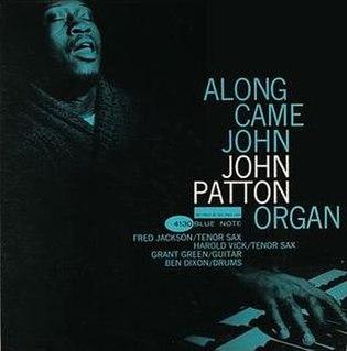 <i>Along Came John</i> album by John Patton