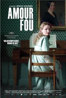 <i>Amour Fou</i> (2014 film) 2014 film directed by Jessica Hausner