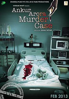 <i>Ankur Arora Murder Case</i> 2013 Indian film