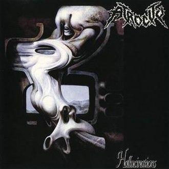 Hallucinations (Atrocity album) - Image: Atrocity Hallucinations