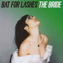 Bat for Lashes - The Bride.png
