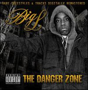 The Danger Zone (album) - Image: Big L The Danger Zone