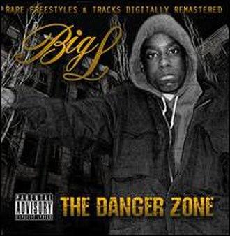 The Danger Zone (album) - Image: Big L The Danger Zone