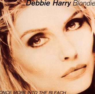 Once More into the Bleach - Image: Blondie Once More Into The Bleach