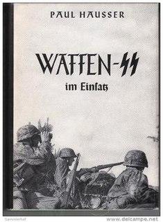 <i>Waffen-SS im Einsatz</i> book by Paul Hausser