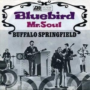Mr. Soul - Image: Buffalo Springfield Bluebird Mr. Soul