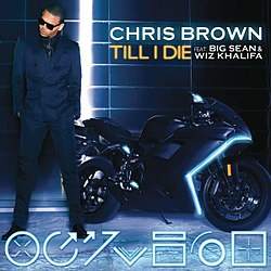 Till i die chris brown song wikipedia the free encyclopedia
