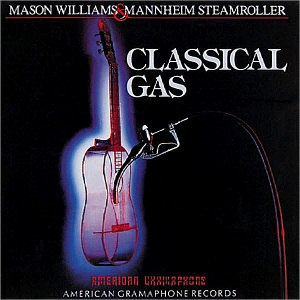 Classical Gas (Mason Williams and Mannheim Steamroller album) - Image: Classical Gas Mason Williams Mannheim Steamroller