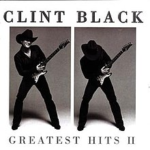 Clint Black, Greatest Hits II.jpg