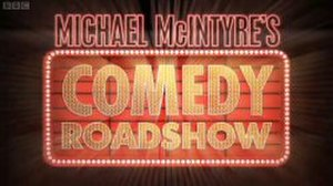 Michael McIntyre's Comedy Roadshow - Intertitle