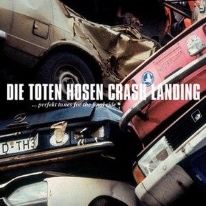 Crash-Landing (Die Toten Hosen album) - Image: Crashlanding 2
