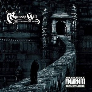 Cypress Hill III: Temples of Boom - Image: Cypress Hill 3Temples Of Boom