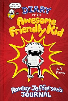 Diary Of An Awesome Friendly Kid Rowley Jefferson S Journal Wikipedia