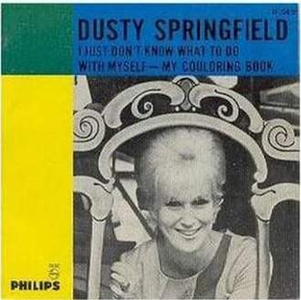 I Just Don't Know What to Do with Myself - Image: Dusty Springfield – I Just Don't Know What to Do with Myself
