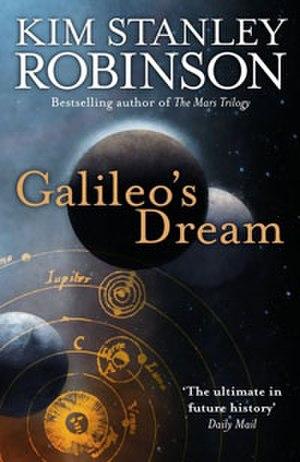 Galileo's Dream - Image: Galileo's Dream (Kim Stanely Robinson novel) cover