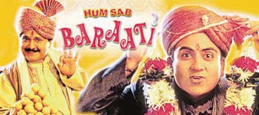 Hum Sab Baraati