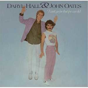 I Can't Go for That (No Can Do) - Image: Hall Oates I Can't Go For That
