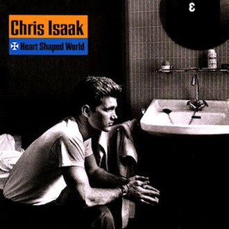Heart Shaped World (Chris Isaak album) - Image: Heart shaped world