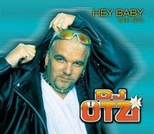 Hey! Baby - Image: Hey Baby DJ Otzi