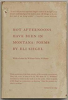 <i>Hot Afternoons Have Been in Montana: Poems</i>