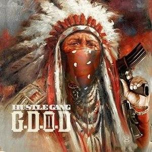 G.D.O.D. (Get Dough or Die) - Image: Hustle Gang GDODII