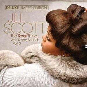 The Real Thing: Words and Sounds Vol. 3 - Image: Jill Scott The Real Thing deluxe limited edition cover