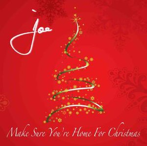 Make Sure You're Home for Christmas - Image: Joe make sure you're home for christmas cover