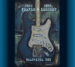 Beautiful You (album) - Image: John Illsley & Greg Pearle Beautiful You