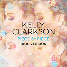 "A five-faceted kaleidoscopic image of a woman looking sideways from her back; with the words ""Kelly Clarkson"",""Piece by Piece"", and ""Idol Version"" are printed at the center of the image"