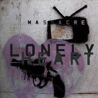 Lonely Heart (album) - Image: Massacre Album Cover Lonely Heart