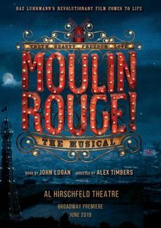 <i>Moulin Rouge!</i> (musical) musical based on the 2001 film