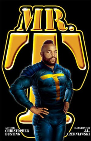 Cover of the 2008 Mr. T graphic novel comic book