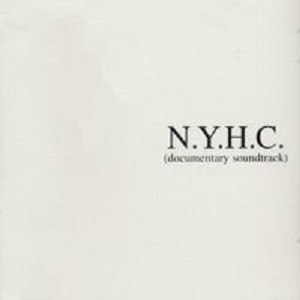 N.Y.H.C. (film) - Image: Nyhccoundtrack