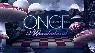 Once Upon a Time in Wonderland - Image: OUAT Wonderland Title Card