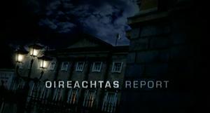 Oireachtas Report - Image: Oireachtas Report