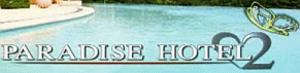 Paradise Hotel - Image: Paradisehotel 2
