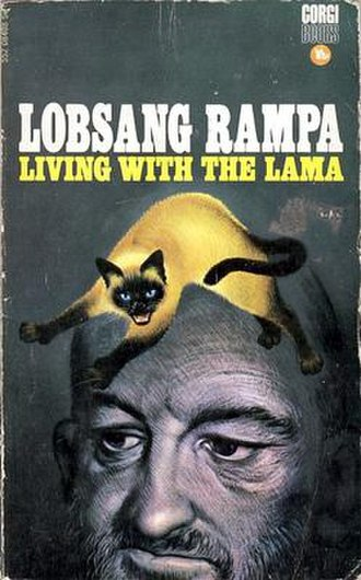 Lobsang Rampa - Rampa claimed that his 1964 book, Living with the Lama, was dictated to him by his cat