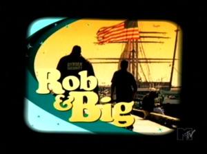 Rob & Big - Image: Rob & Big