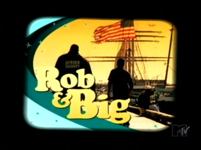 Picture of a TV show: Rob & Big