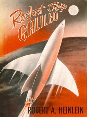 Rocket Ship Galileo - First edition cover