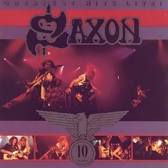Greatest Hits Live! (Saxon album) - Image: Saxon Greatest Hits Live