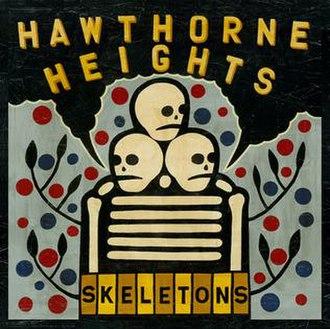 Skeletons (Hawthorne Heights album) - Image: Skeletons cover