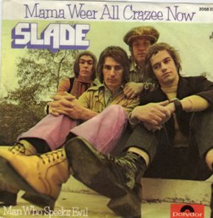 Mama Weer All Crazee Now - Image: Slade Mama we're all crazee now single cover