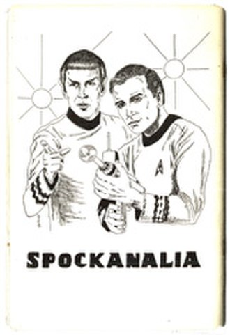 Trekkie - The Star Trek fanzine Spockanalia contained the first fan fiction based on the show.