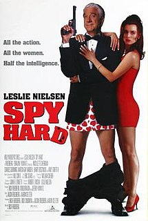 <i>Spy Hard</i> 1996 American spy comedy film parody starring Leslie Nielsen and Nicollette Sheridan, parodying James Bond movies and other action films