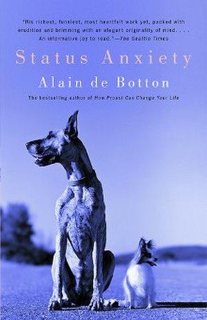 Status Anxiety - Image: Status Anxiety (Alain de Botton book) cover art